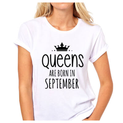 Queens Are Born In September - Póló