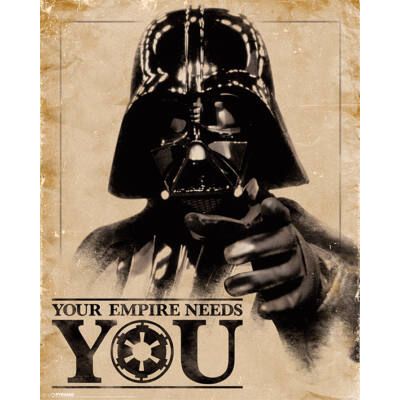 Star Wars - Your Empire Needs You - Mini poszter