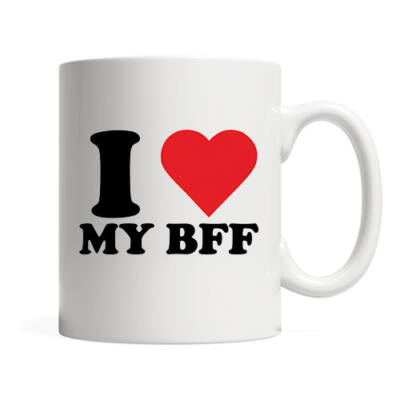 I love my BFF - bögre