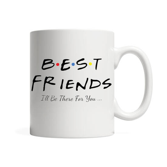 Best F.R.I.E.N.D.S (I'll be there for you..)